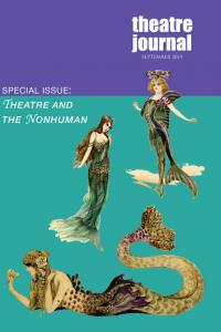 Theatre Journal special issue non-human cover